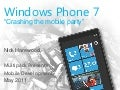 "Windows phone 7 : ""Crashing the Mobile Party"""