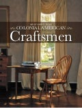 My Sitdown Visit with a Colonial American Craftsman