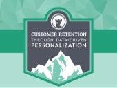 Customer Retention Through Advanced Data Driven Marketing