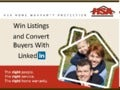 Winning Listings and Converting Buyers with LinkedIn