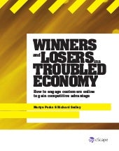 Winners & Losers in a Troubled Econ...