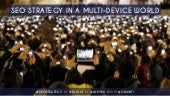 SEO Strategy in a Multi-Device World