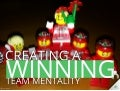 Management: Creating a Winning Team Mentality