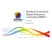 AWS Summit Sydney 2014 | Building Tomorrow's Digital Enterprise Leveraging SMAC+ - Session Sponsored by Wipro