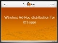 Wireless ad hoc distribution for iOS apps