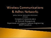 Wireless communication & adhoc netw...