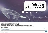 Wisdom of the Crowd: Attitudes and expectations towards social media data and its uses