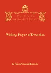 Wishing Prayer of Dewachen - Karma ...