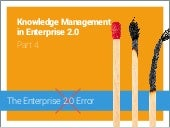 Knowledge Management in Enterprise 2.0 - Part 4