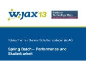 W-JAX 2013 Spring Batch - Performan...
