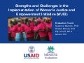 Strengths and Challenges in the Implementation of Women's Justice and Empowerment Initiative (WJEI)