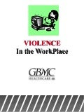 Violence in the Workplace Training by GBMC
