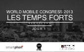 World Mobile Congress 2013 : Les te...