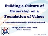 Building a Culture of Ownership on a Foundation of Values