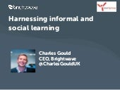 Harnessing informal and social learning