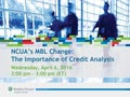 NCUA's MBL Change: The Importance of Credit Analysis | Wolters Kluwer 2016