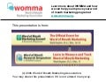 WoM: Influencing the Influencers - How Marketers can use Online Media and Advertising to Impact Word of Mouth