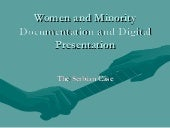 Women and minority documentation an...