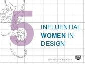 5 Influential Women in Design