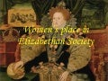 Womens Place In Elizabethan Society