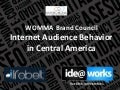 Internet Audience Behavior in Central America