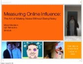 Measuring Online Influence: The Art...