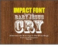 Impact Makes the Baby Jesus Cry (or: Font usage in WordPress Blogs)