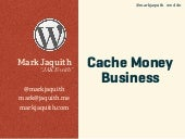 Cache Money Business