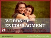 Words Of Encouragment: 24 Empowering Quotes