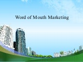 Word of mouth marketing @ ppt doms