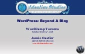 Wordpress Beyond A Blog Word Camp T...