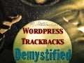 Wordpress Trackbacks: The Power of SEO and Web Traffic at Your Fingertips