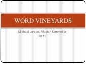 Word vineyards wines presentation 2011
