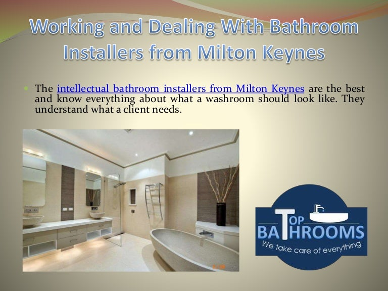 . Working and Dealing With Bathroom Installers from Milton Keynes