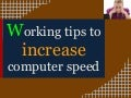 Working Tips To Increase Computer Speed​