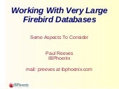 Working with Large Firebird databases