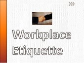 Workplace etiquette