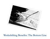 Workshifting benefits the bottom line