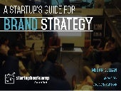 A startup's guide to brand strategy: 4 steps to bootstrap human-centered design - by Megan Colgan at Startupbootcamp Istanbul