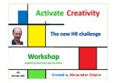 Workshop Activating Creativity THE ...