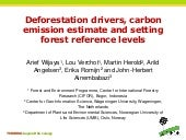 Deforestation drivers, carbon emission estimate and setting forest reference levels