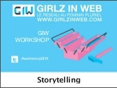 Workshop giw storytelling par célin...