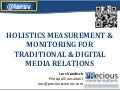 Holistic measurement and monitoring, PRecious Communications, 11-2013