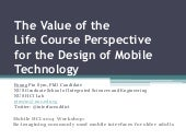 Mobile HCI 2014 Workshop: Reimagining Commonly User Interfaces for the Eldlerly