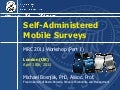 Workshop: 'Self-administered Mobile Survey Workshop' - Dr Michael Bosnjak, Free University of Bozen-Bolzano (Mobile Research Conference 2011)