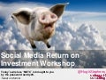 Measuring Social Media Return on Investment: Advanced social media analytics