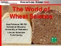 World of Wheat Science