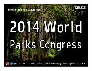 external image worldparkscongress-130203072344-phpapp01-thumbnail-3.jpg?cb=1389297283