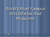 World's most famous art galleries a...