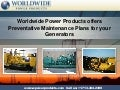 Worldwide Power Products offers Preventative Maintenance Plans for your Generators